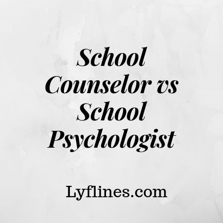 Difference b/w School psychologist vs school counselor
