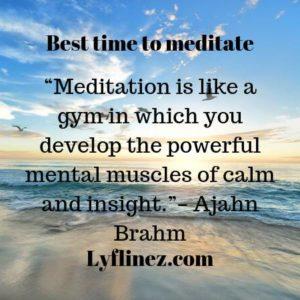 Best time to meditation