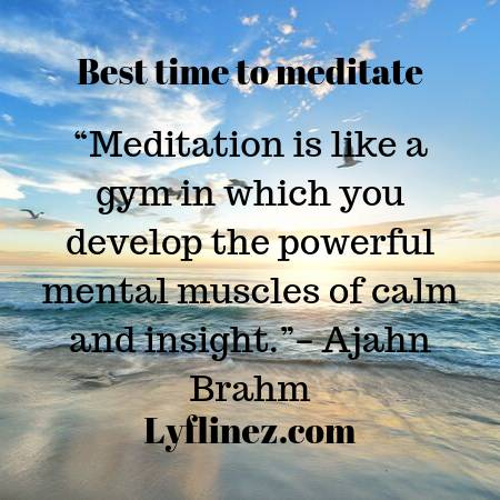 When Is The Best Time To MEDITATE? A Complete Guide