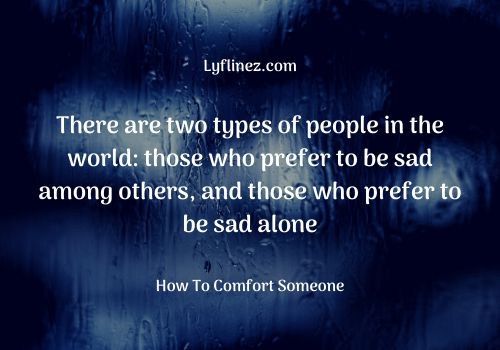 Blue and black background-how to comfort someone
